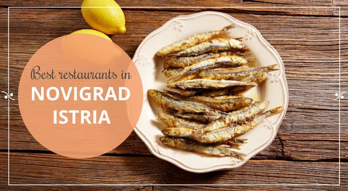 Best Restaurants In Novigrad Istria | Croatia Restaurant Guide