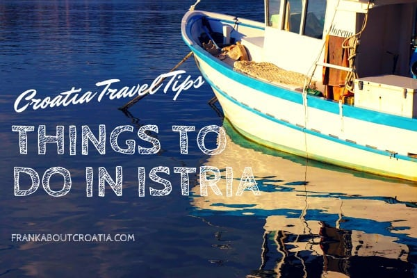 Things to do in Istria