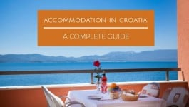 Accommodation in Croatia: a complete guide