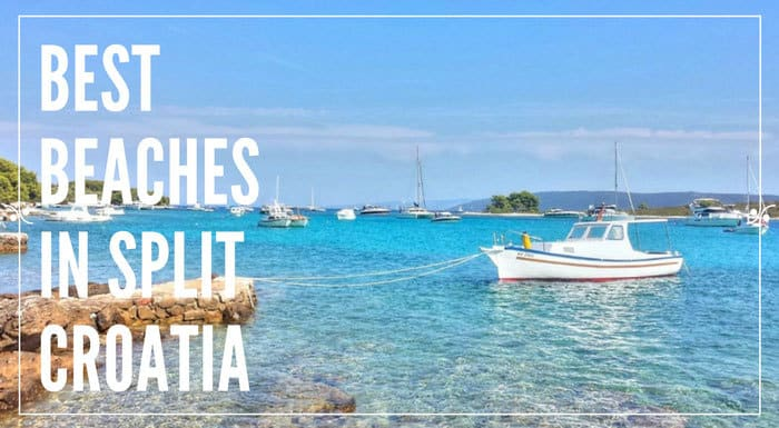 Best Beaches In Split | Croatia Beaches Guide