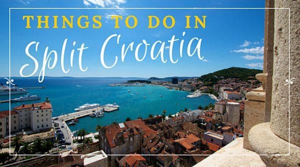 Split Croatia Travel Guide | Things to do in Split