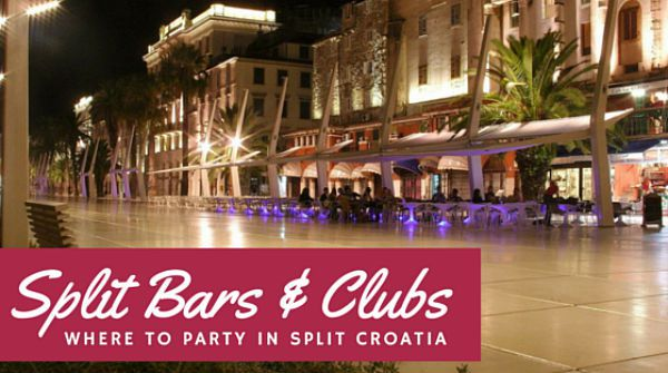 Split Croatia Travel Guide | Nightlife in Split