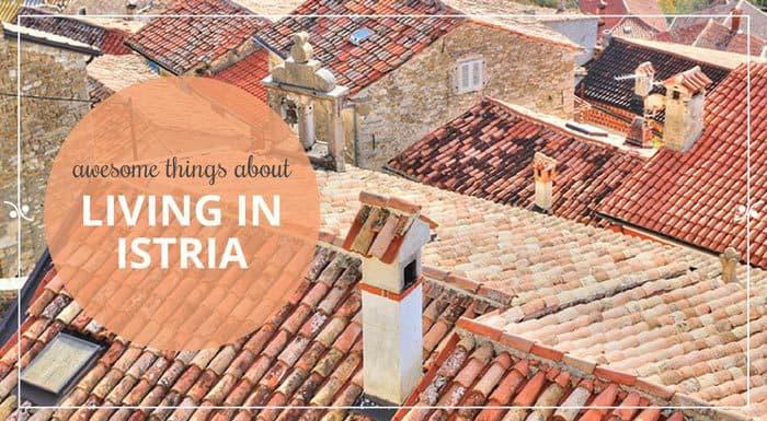 Living in Istria Croatia   Croatia Travel Guide