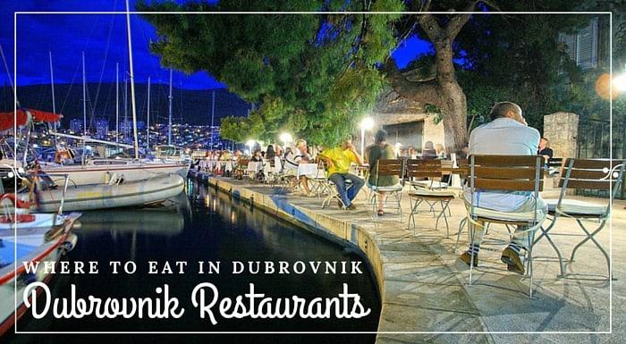 Dubrovnik Travel Guide|Restaurants in Dubrovnik