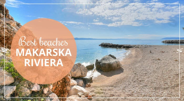 Makarska Riviera Beaches | Croatian Beaches Guide