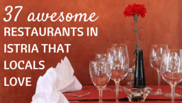 Where To Eat In Istria | Best Restaurants In Istria