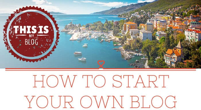 How To Start Your Own Blog   Six Easy Steps