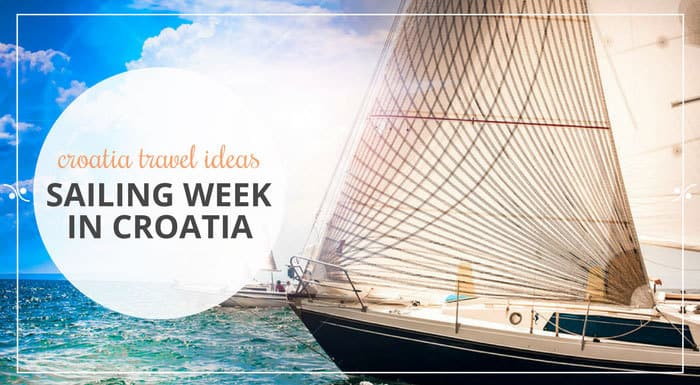Croatia Sailing Week  | Croatia Travel Guide