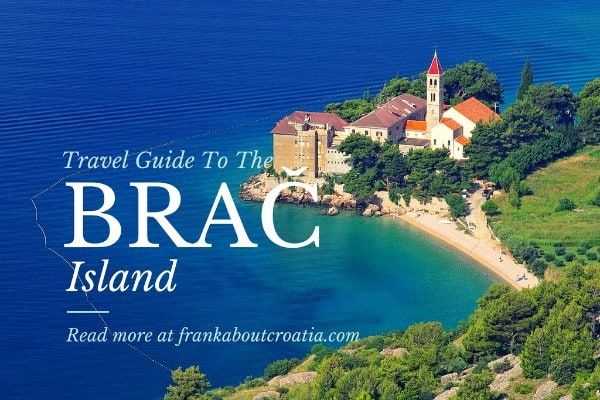 Travel Guide To The Brac Island