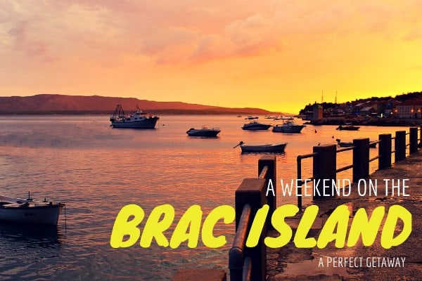 A perfect weekend getaway to the island of Brac