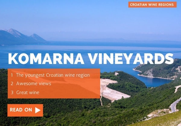 Komarna, the youngest Croatian wine region