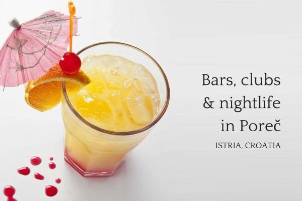 Porec bars, clubs, and nightlife