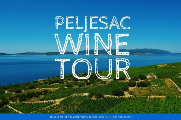 Peljesac Wine Tour | Explore Croatian Wines