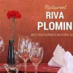 Croatia Eats: Restaurant Riva Plomin