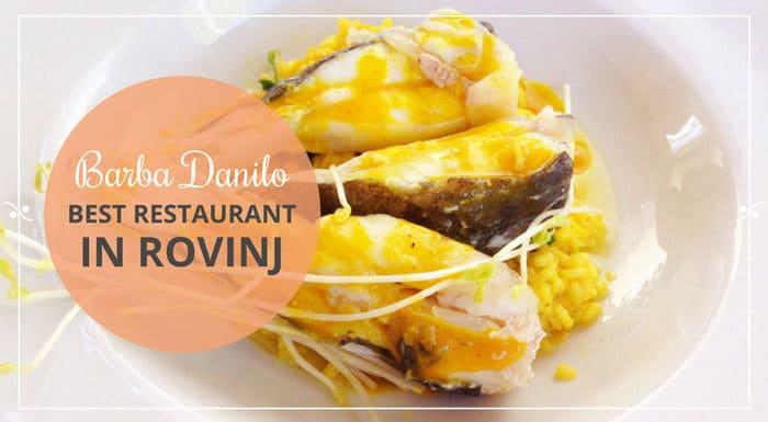 Restaurant Barba Danilo Rovinj Croatia | Croatia Restaurant Guide