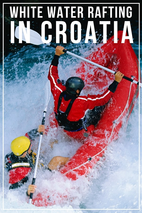 White water rafting in Croatia | Pin Me For Later!