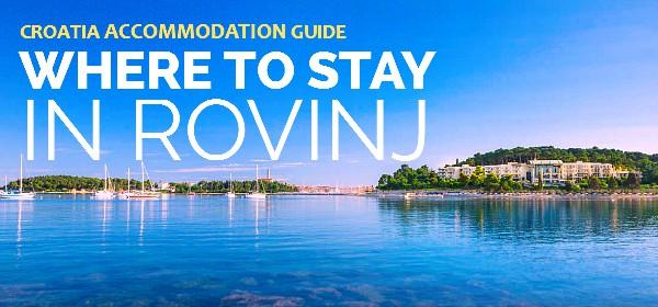 Rovinj Accommodation: Where to stay in Rovinj