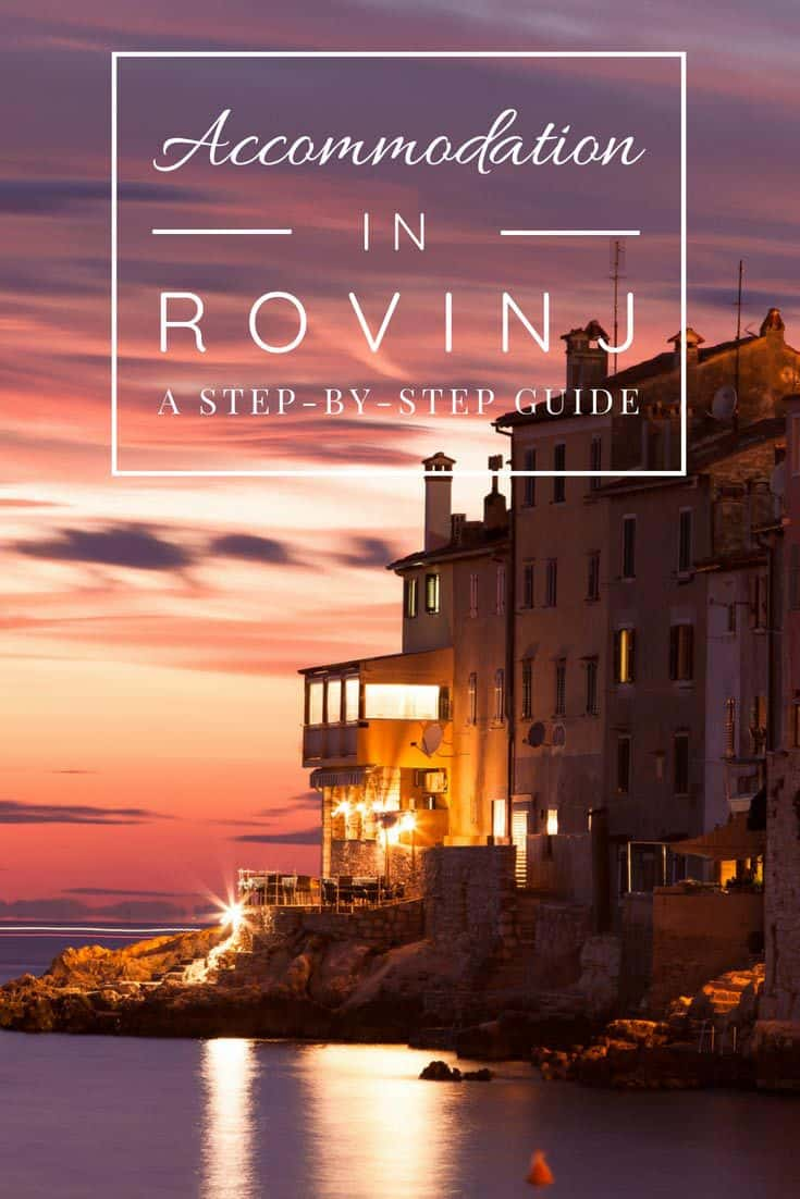 Where to stay in Rovinj | Rovinj Accommodation