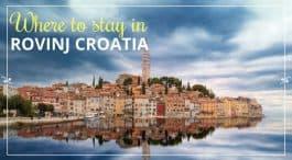 Where to stay in Rovinj Croatia
