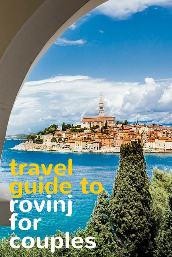 Travel guide to Rovinj for couples