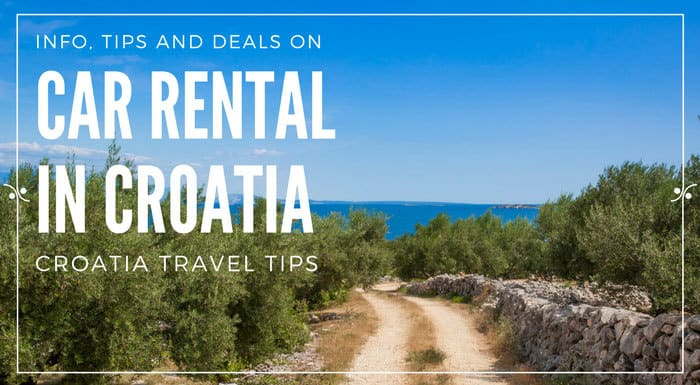Car Rental Croatia In Depth Guide 2019 Croatia Travel Guide