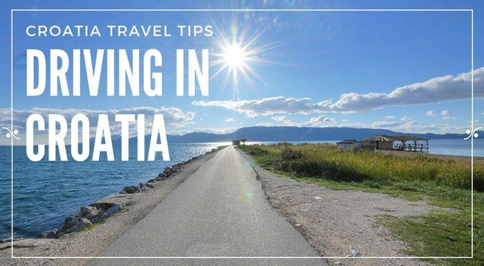 Driving In Croatia   Croatia Travel Tips