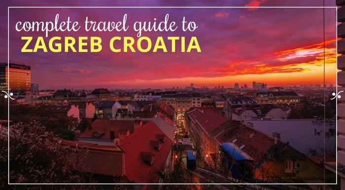 Zagreb Croatia | Croatia Travel Guides