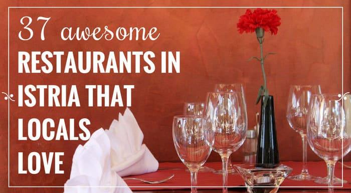 Best Restaurants in Istria | Croatia Restaurants Guide