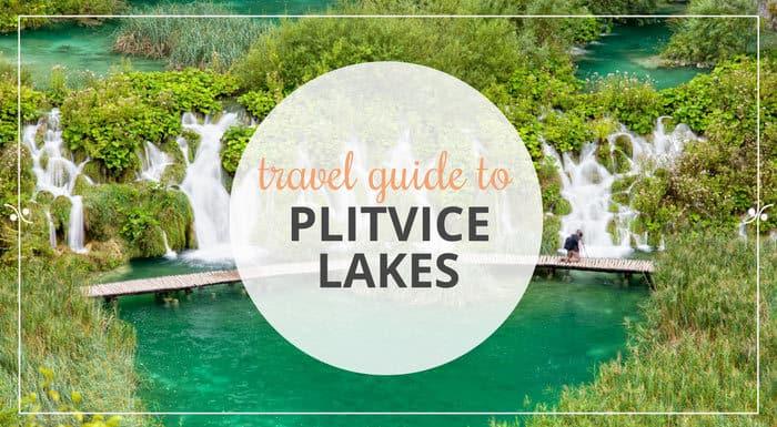 Plitvice Lakes Croatia | Croatia Travel Guides