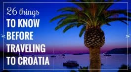 26 Things To Know Before Travelling To Croatia