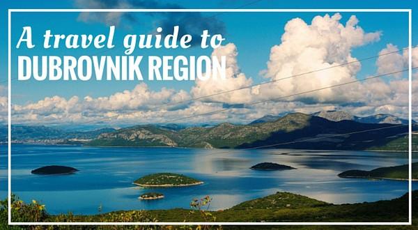 Dubrovnik Region Croatia Travel Guide