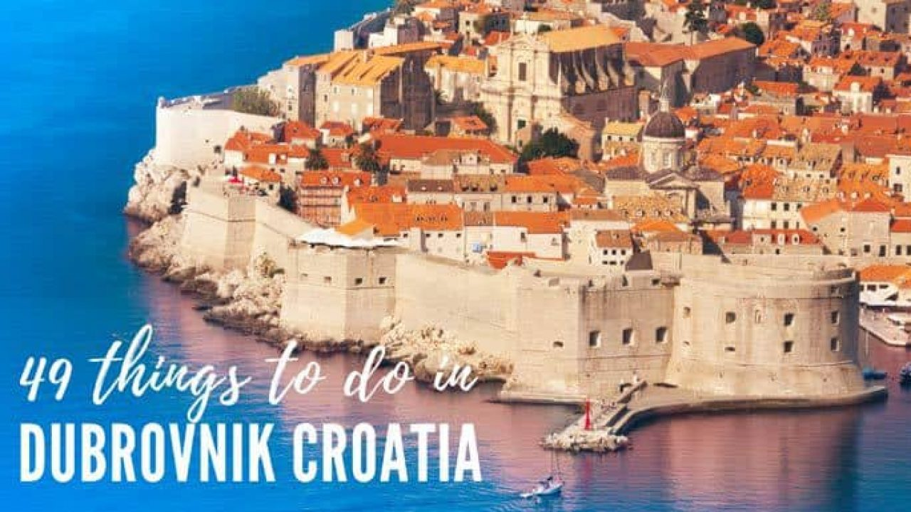 Things To Do In Dubrovnik in 2019   Croatia Travel Guide & Blog