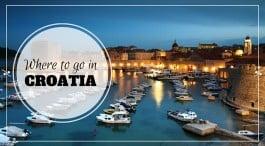 Where to go in Croatia