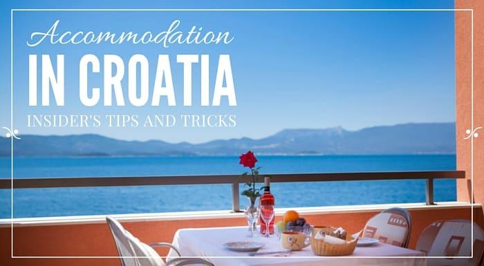 Accommodation in Croatia - Croatia Travel Guide and Blog