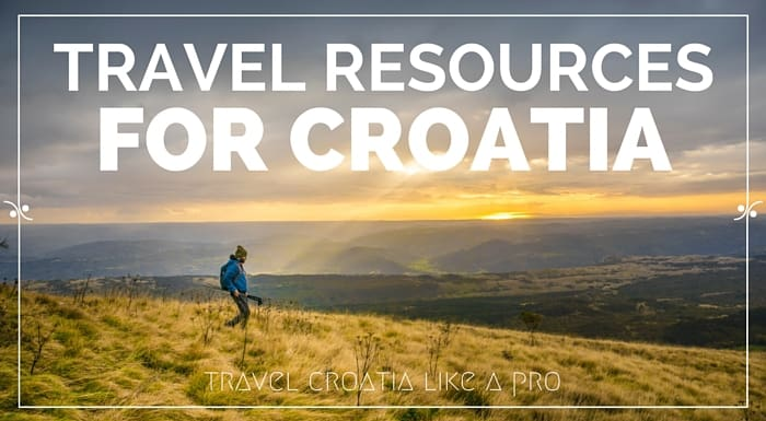 Travel resources for Croatia - Croatia travel guide and blog