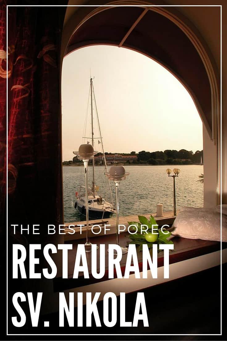 Restaurant Sv Nikola Porec Croatia | Pin Me For Later!