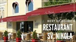 Restaurant Sv Nikola, the best place to eat in Porec