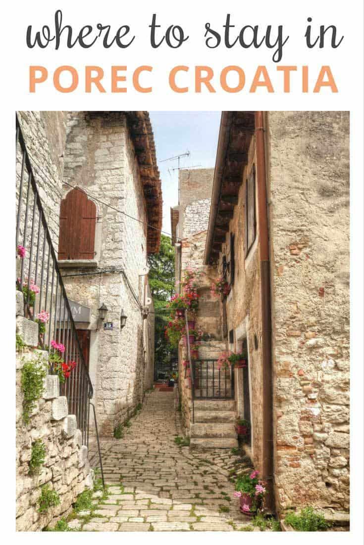 Where To Stay In Porec Croatia Croatia | PorecTravel Blog