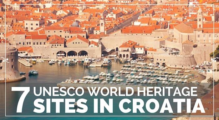 UNESCO World Heritage Sites In Croatia Croatia Travel Guide