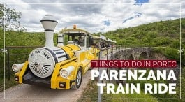What to do in Porec: Parenzana Train Ride