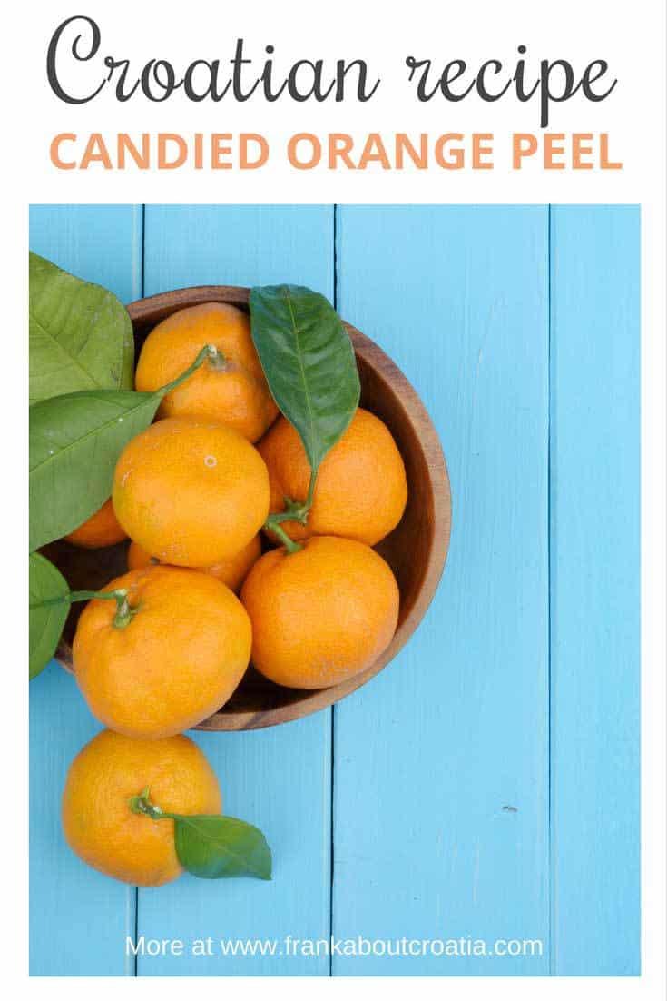 Croatian Food | Candied Orange Peel