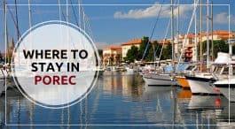 Where to stay in Porec Croatia