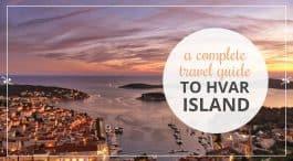 Hvar Island Travel Guide | Croatia Travel Guides