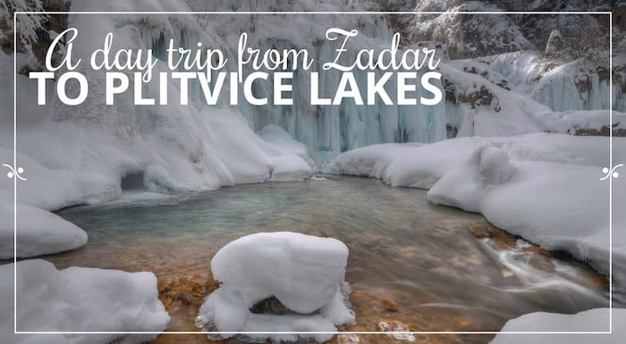 A small group tour from Zadar to Plivice Lakes