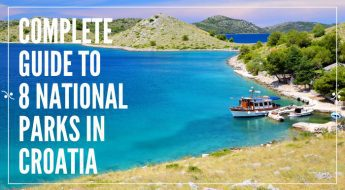 Croatian National Parks| Croatia Travel Guide