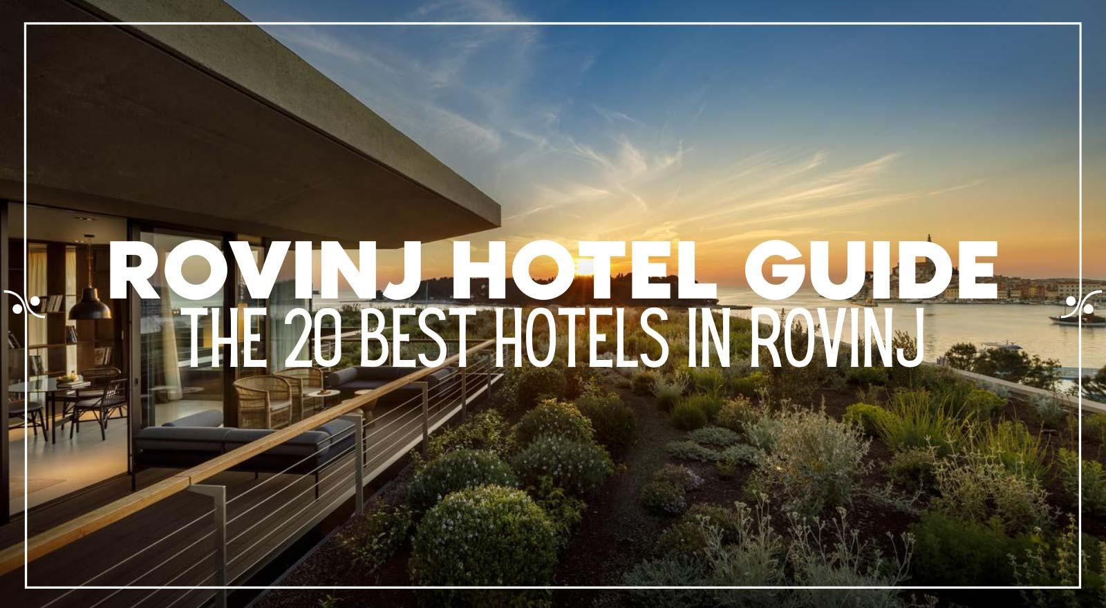 Rovinj Hotel Guide | The Best Hotels In Rovinj, Illustration