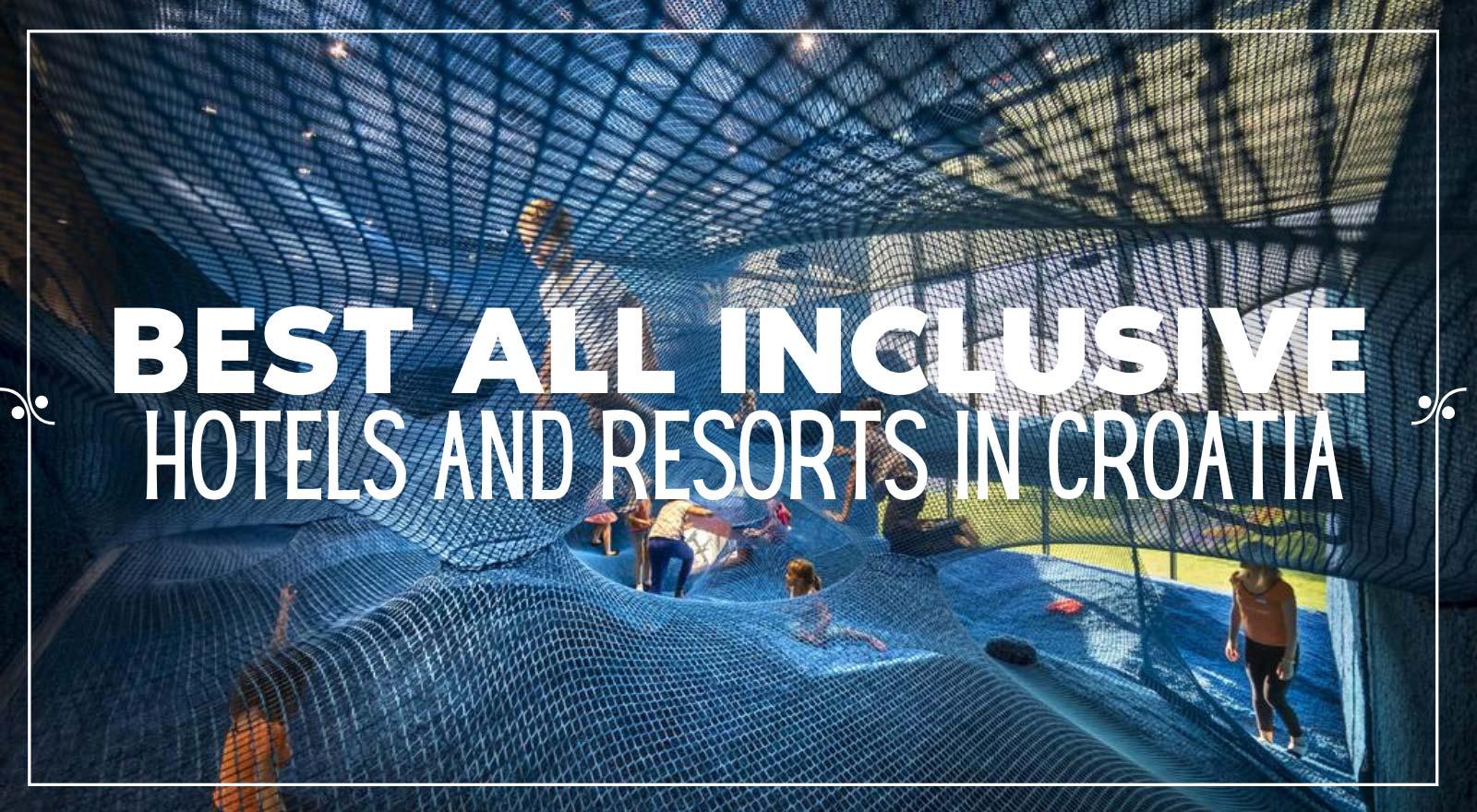 All inclusive Croatia|Best Croatia All Inclusive Resorts & Hotels, Illustration
