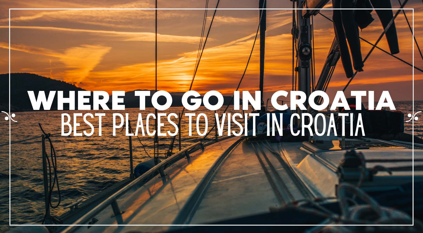 Where to go in Croatia | The best places to visit in Croatia, Illustration