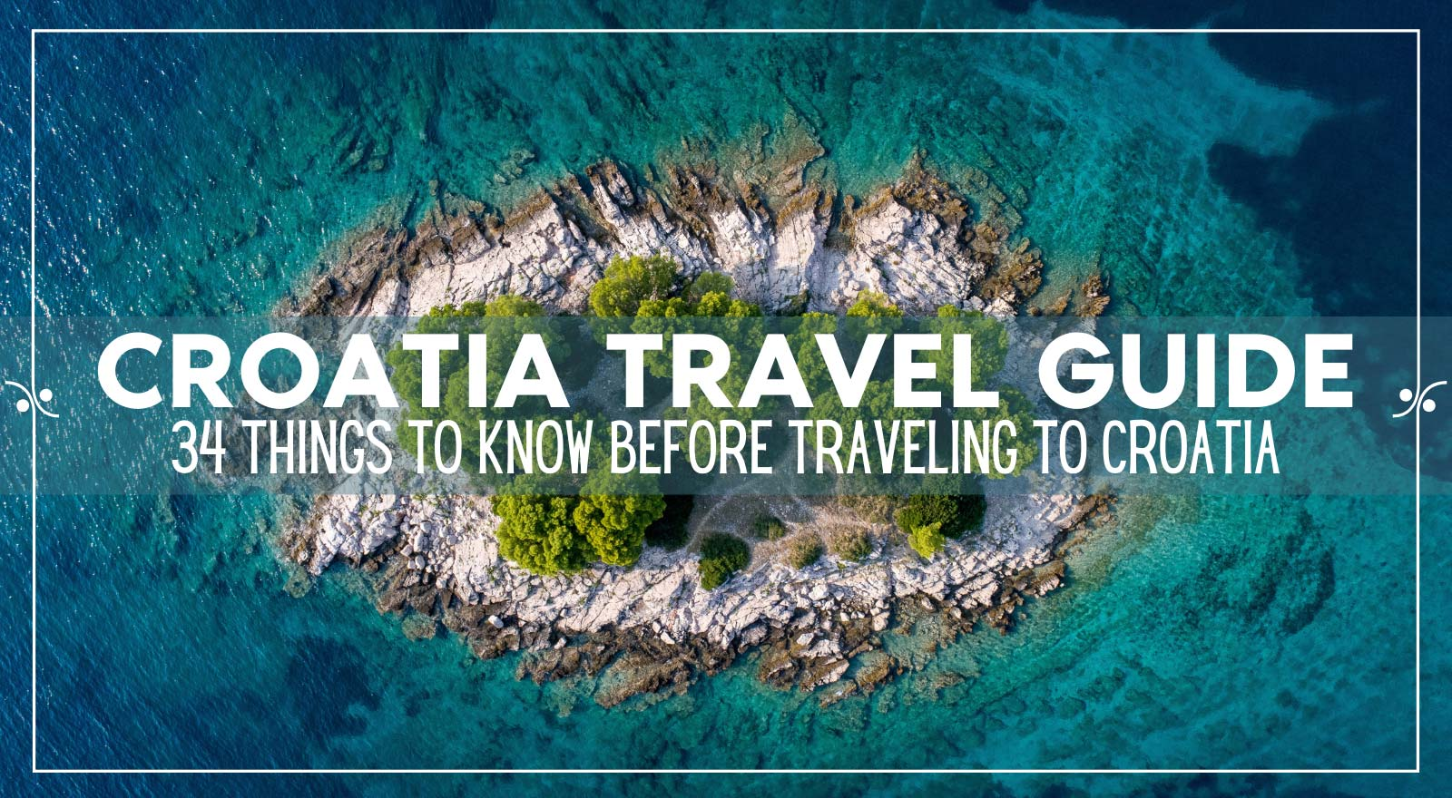 Croatia Travel Guide | 34 Things To Know Before Traveling To Croatia, Illustration