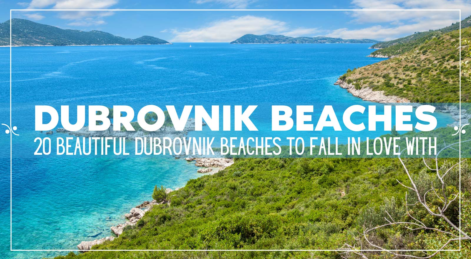 The Best Dubrovnik Beaches, Illustration